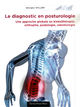 Le diagnostic en posturologie De Georges Willem - Editions Frison-Roche