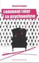 Comment rater sa psychanalyse De B Cremniter - Editions Frison-Roche