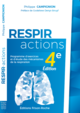 RESPIR-ACTIONS De Philippe Campignion - Editions Frison-Roche