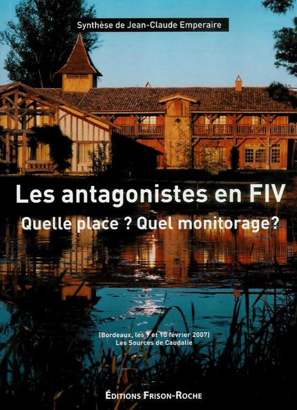 Les antagonistes en fiv - Jean-Claude Emperaire - Editions Frison-Roche