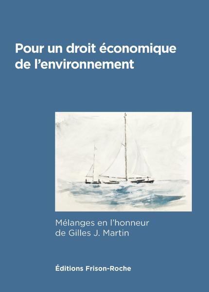 Pour un droit économique de l'environnement -  - Editions Frison-Roche
