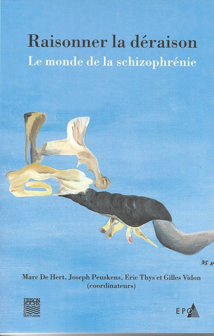 Raisonner la déraison  - M de Hert - Editions Frison-Roche