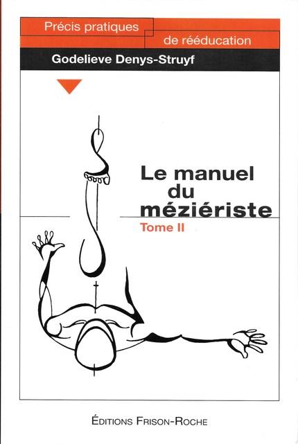 Le manuel du méziériste – Tome II - G Denys-Struyf - Editions Frison-Roche