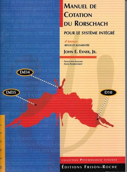 Manuel de cotation du Rorschach pour le système intégré - J. E Exner - Editions Frison-Roche