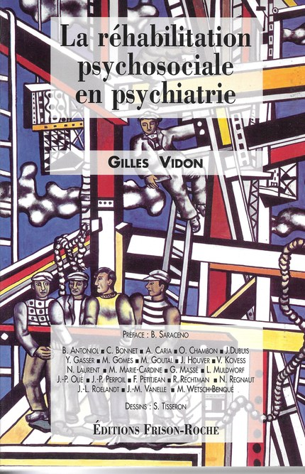 La réhabilitation psychosociale en psychiatrie - Gilles Vidon - Editions Frison-Roche