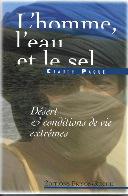 L'homme, l'eau et le sel - Claude Paque - Editions Frison-Roche