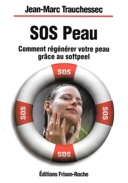 Sos peau - Jean-Marc Trauchessec - Editions Frison-Roche