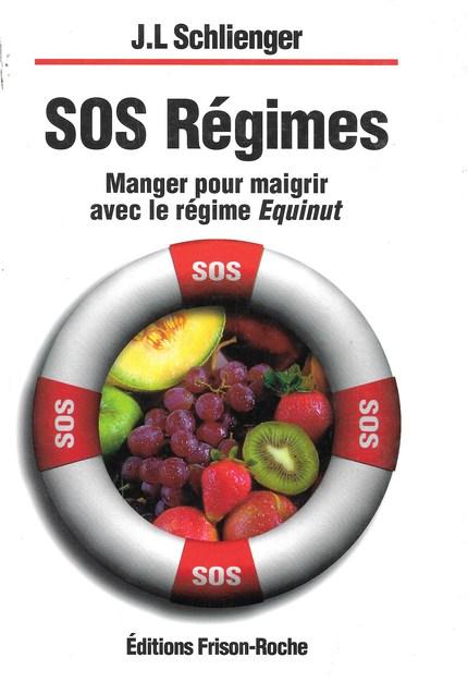 Sos régimes - J.-L Schlienger - Editions Frison-Roche
