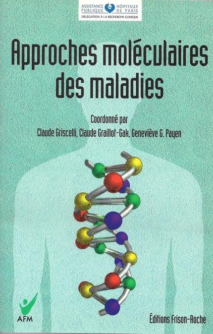 Approche moléculaire des maladies -  - Editions Frison-Roche