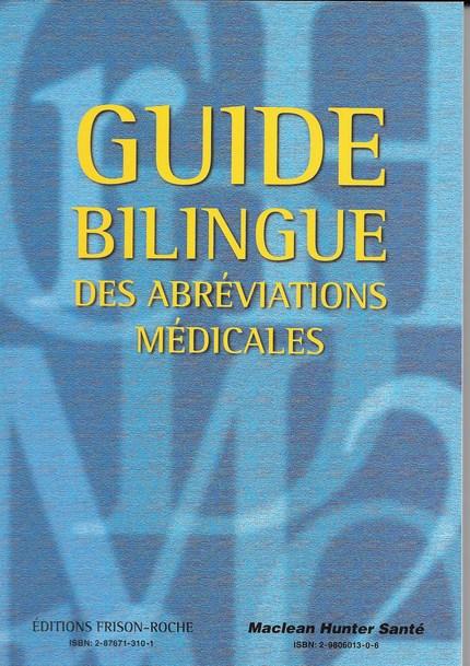 Guide bilingue des abréviations médicales (3e édition) - S. Dionne J. Boulay - Editions Frison-Roche