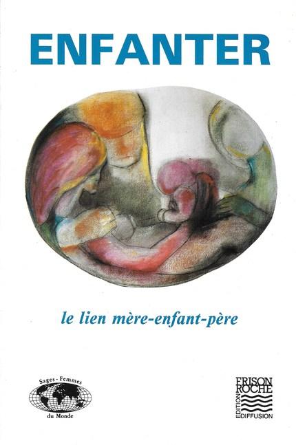 Enfanter - J Bessonart - Editions Frison-Roche