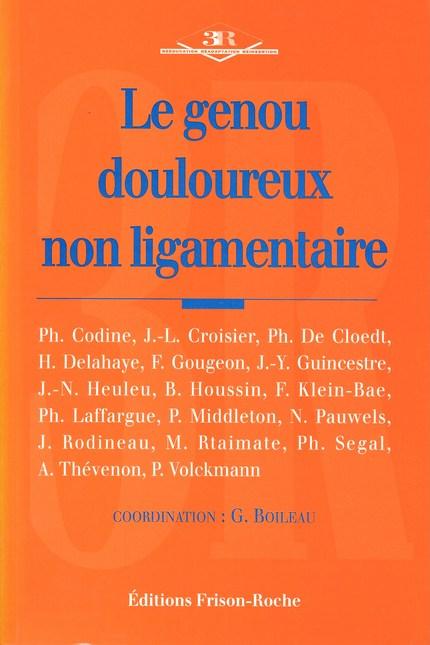 Le genou douloureux non ligamentaire -  - Editions Frison-Roche