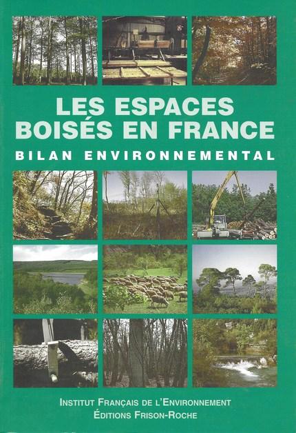 Les espaces boisés en france - V Piveteau - Editions Frison-Roche