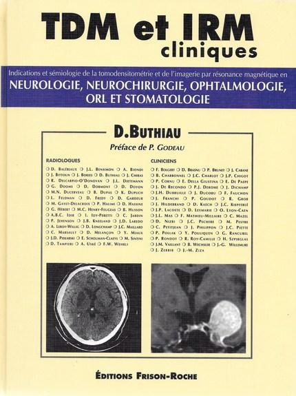 TDM et IRM cliniques - Didier Buthiau - Editions Frison-Roche
