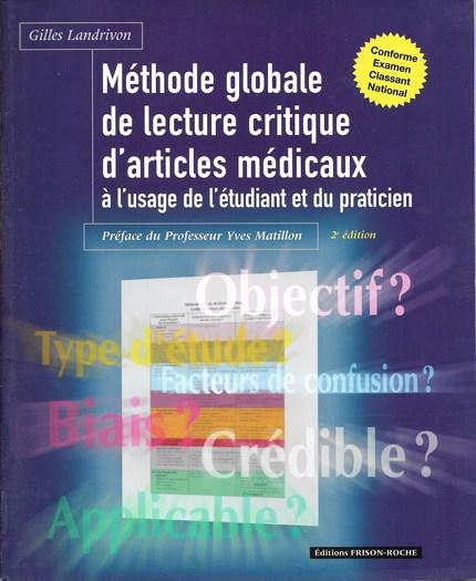 Méthode globale de lecture critique à l'usage de l'étudiant et du clinicien - Gilles Landrivon - Editions Frison-Roche