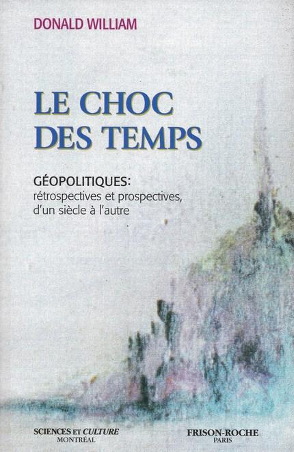 Le choc des temps - D William - Editions Frison-Roche