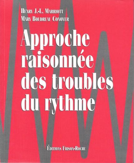 Approche raisonnée des troubles du rythme - HJL Marriott, MB Conover - Editions Frison-Roche