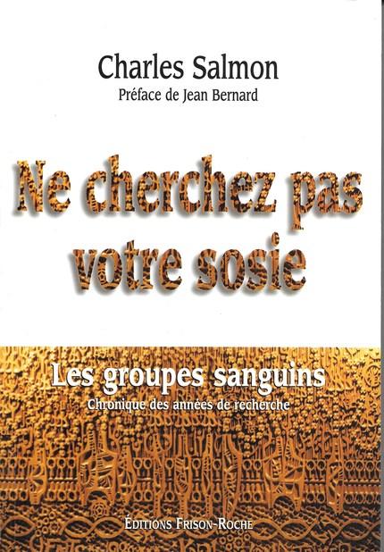 Ne cherchez pas votre sosie - Charles Salmon - Editions Frison-Roche