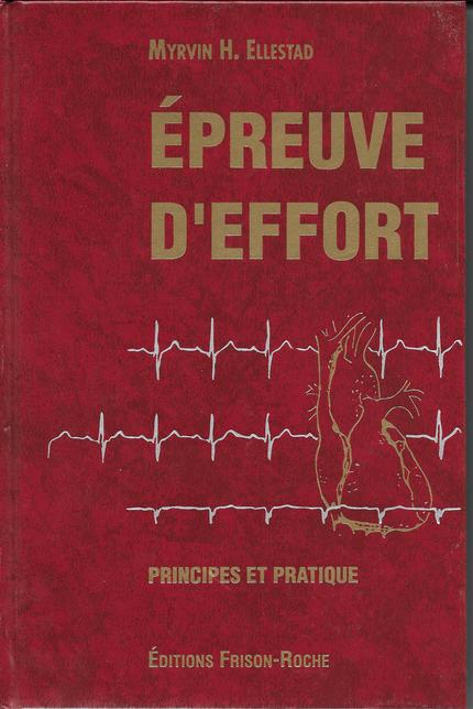 épreuve d'effort - M H Ellestad - Editions Frison-Roche