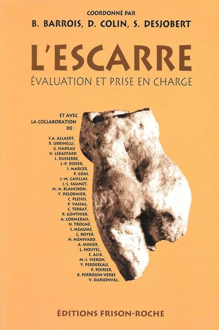 L'escarre : évaluation et prise en charge -  - Editions Frison-Roche