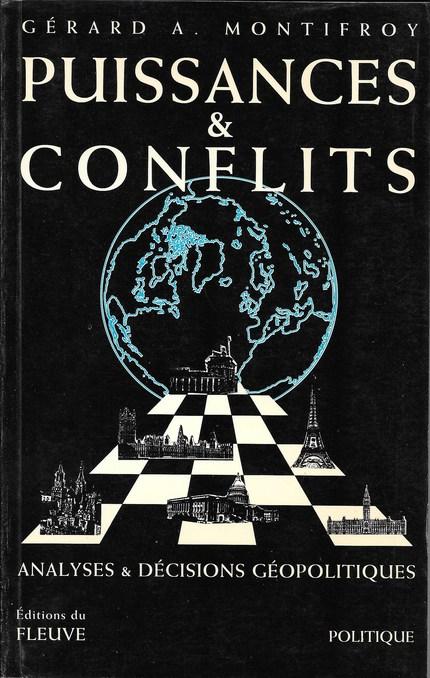 Puissances et conflits - Gérard Montifroy - Editions Frison-Roche