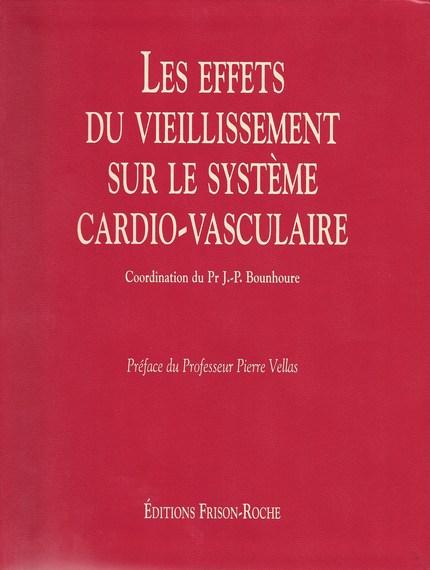 Les effets du vieillissement sur le système cardiovasculaire -  - Editions Frison-Roche