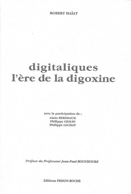 Digitaliques - A Berdeaux, Ph Geslin, Ph Lechat, Robert Haïat - Editions Frison-Roche