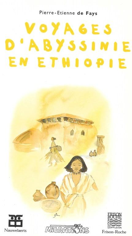 Voyages d'abyssinie en éthiopie - P.-É de Fays - Editions Nauwelaerts