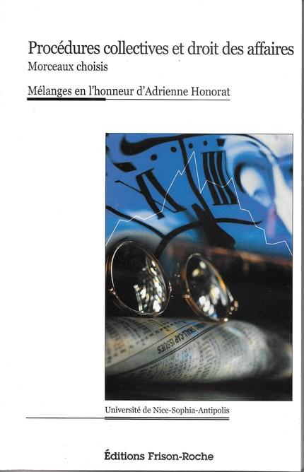 Procédures collectives et droit des affaires - Adrienne Honorat - Editions Frison-Roche