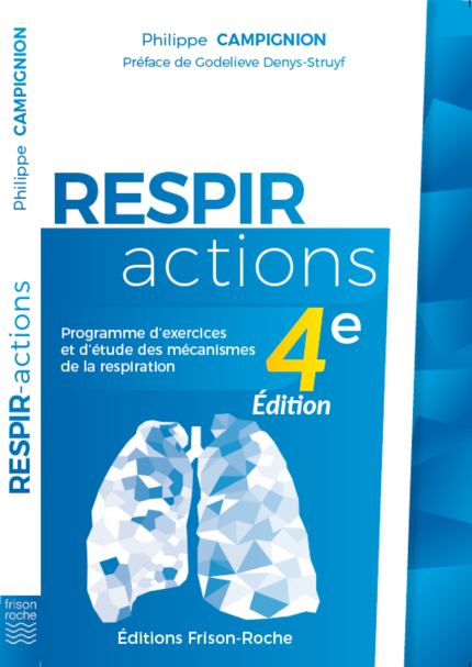 RESPIR-ACTIONS - Philippe Campignion - Editions Frison-Roche