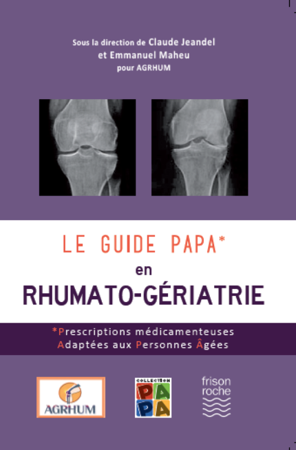 le guide PAPA en Rhumato-gériatrie -  - Editions Frison-Roche