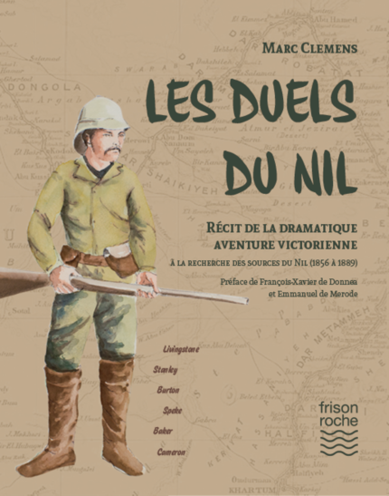 LES DUELS DU NIL - Marc CLEMENS - Editions Frison-Roche