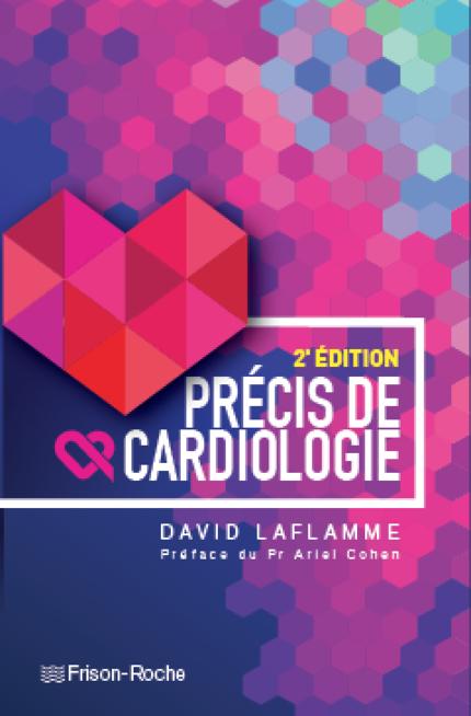 Précis de cardiologie, 2e édition - David Laflamme - Editions Frison-Roche